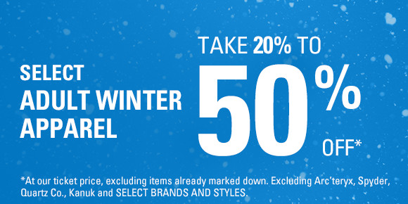 Winter apparel 20% to 50%